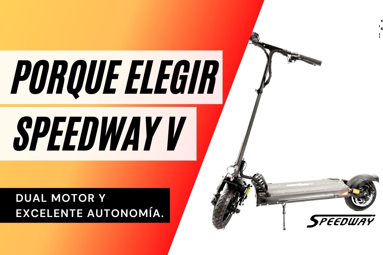 Speedway 5: Patinete eléctrico con motor Dual