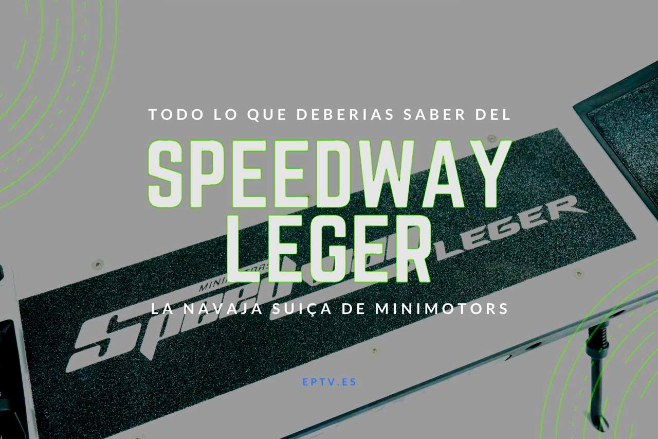 Speedway Leger: La navaja suiza de Speedway
